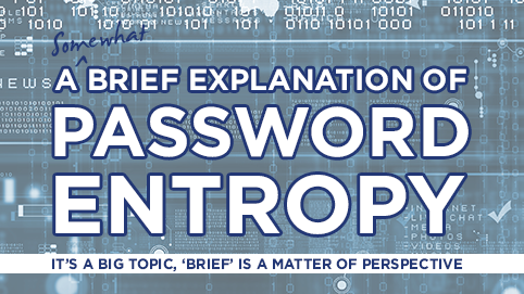 A Brief Explanation of Password Entropy