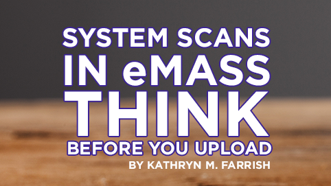 System Scans in eMASS