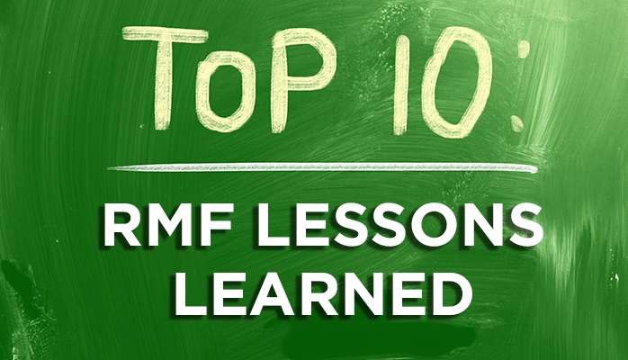 Top 10 RMF Lessons Learned