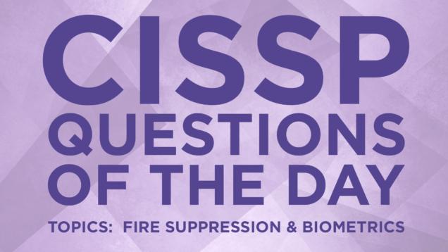 CISSP QOTD | IT Dojo, Inc  - Part 4