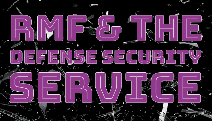 RMF and the Defense Security Service