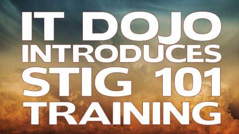 IT Dojo STIG Training