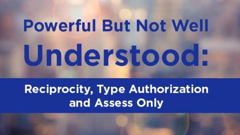 RMF Reciprocity, Type Authorization and Assess Only