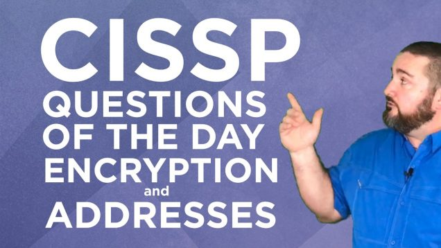 CISSP Questions of the Day #30